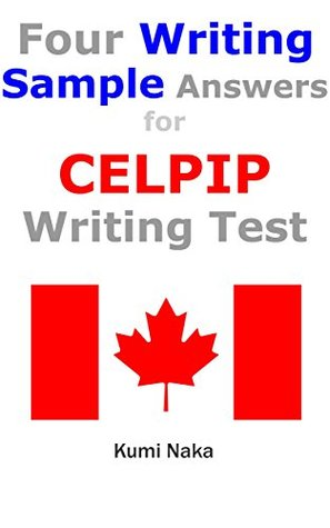 four writing sample answers for celpip writing test study material rh goodreads com celpip general study guide free download celpip general study guide pdf