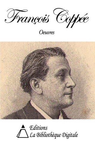 Oeuvres de François Coppée