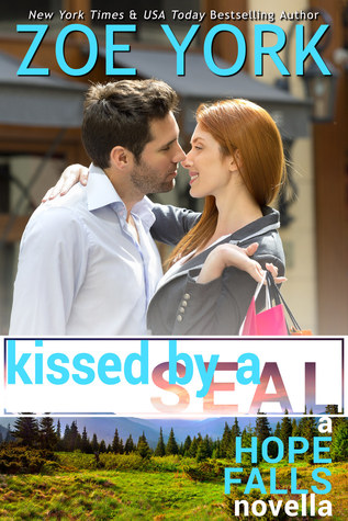 Kissed by a SEAL by Zoe York