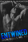 Entwined by Phoenyx Slaughter