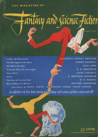 The Magazine of Fantasy and Science Fiction, Summer 1950 (The Magazine of Fantasy & Science Fiction, #3)