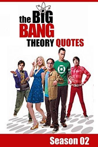 The Big Bang Theory Quotes (season 2): episodes (01 to 23)