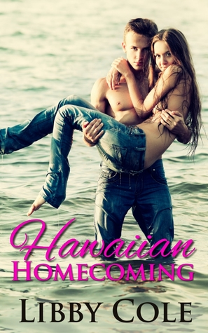 Hawaiian Homecoming by Libby Cole
