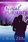 Trivial Pursuits (Chicago on Ice, #2)