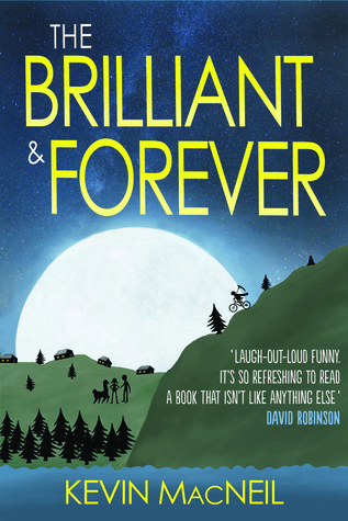 The Brilliant & Forever by Kevin MacNeil