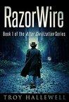 RazorWire (After Civilization #1)