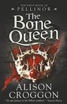 The Bone Queen (The Books of Pellinor Prequel)