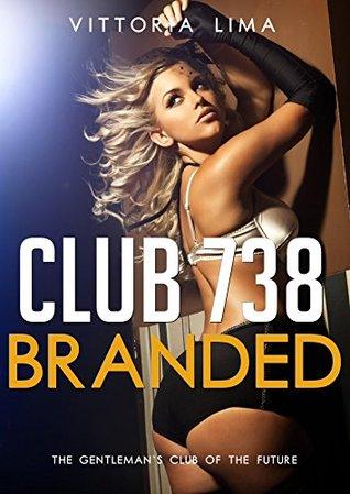 Club 738: Branded