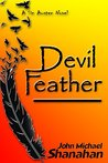 Devil Feather: A Sin Austen Novel (The Lake Keowee Trilogy Book 2)