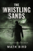 The Whistling Sands by Math Bird