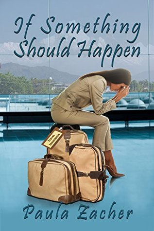 If Something Should Happen: A Travel Insurance Disaster