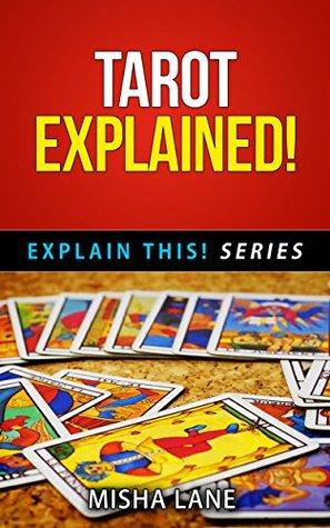 Tarot Explained! (Explain This! Series Book 5)