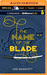 The Name of the Blade (The Name of the Blade, #1)