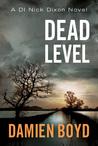 Dead Level by Damien Boyd