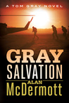 Gray Salvation (Tom Gray, #6)