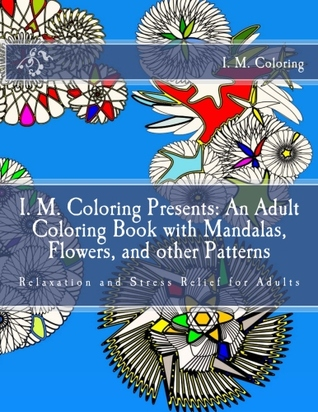 I M Coloring Presents An Adult Book With Mandalas