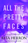 All the Pretty Faces