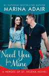 Need You for Mine (Heroes of St. Helena, #3)