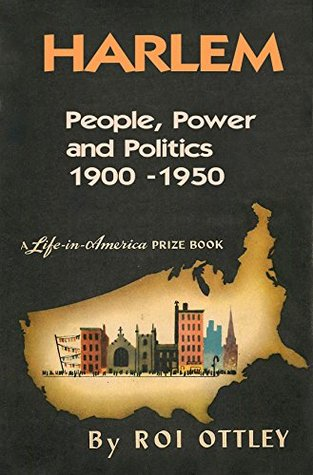 Harlem: People, Power and Politics 1900-1950