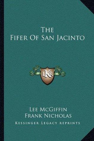The Fifer Of San Jacinto