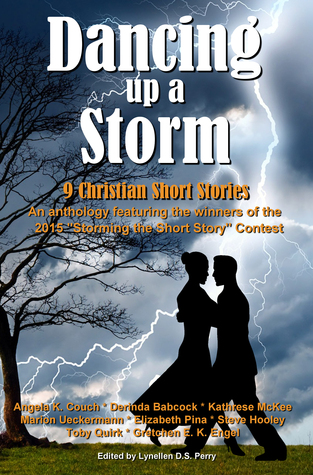 Dancing Up A Storm: 9 Christian Short Stories