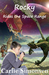 Rocky Rides the Space Range