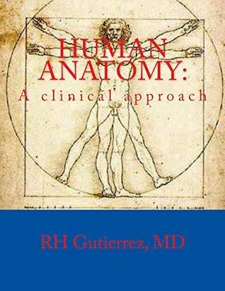 human anatomy: A clinical approach