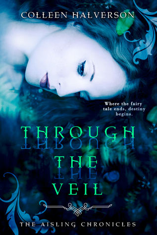 Through the Veil by Colleen Halverson