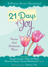 21 Days of Joy: Stories that Celebrate Mom