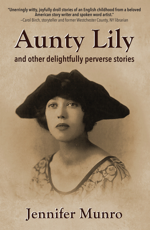 Aunty Lily: and other delightfully perverse stories
