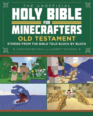 the-unofficial-holy-bible-for-minecrafters-old-testament-stories-from-the-bible-told-block-by-block