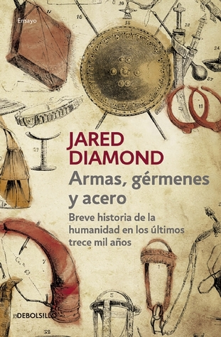 Armas, gérmenes y acero / Guns, Germs, and Steel: The Fates of Human Societies