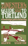 The Zinester's Guide to Portland: A Low/No Budget Guide to The Rose City