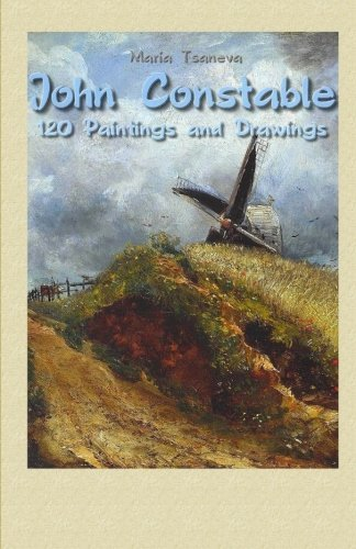 John Constable: 120 Paintings and Drawings