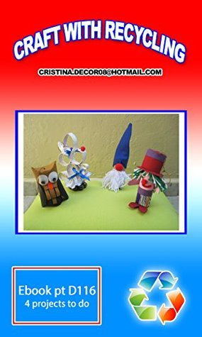 CRAFT WITH RECYCLING: clown, owl, gnome, missis mouse