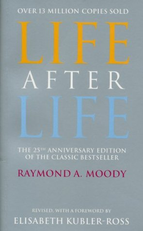 Life after life the investigation of a phenomenon survival of life after life the investigation of a phenomenon survival of bodily death by raymond a moody jr fandeluxe Gallery