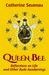 Queen Bee, Reflections on L...