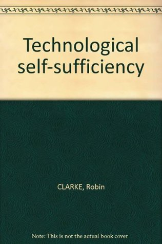 Technological Self Sufficiency