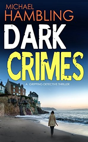 Dark Crimes (DCI Sophie Allen, #1)