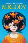 Melody by Sharon M. Draper