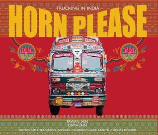 Horn Please By Pawan Jain