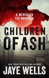 Children of Ash (Meridian Six #2)