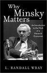 Why Minsky Matter...