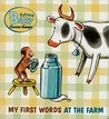 My First Words at the Farm by H.A. Rey