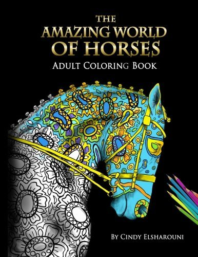 The Amazing World of Horses: Adult Coloring Book