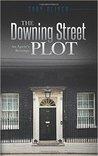 The Downing Street Plot: An Agent's Revenge