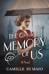 The Memory of Us by Camille Di Maio