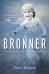 Bronner: A Journe...