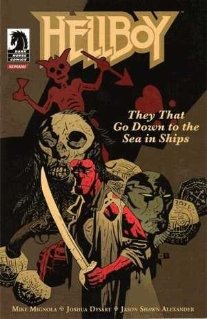 Hellboy: They That Go Down to the Sea in Ships