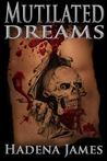 Mutilated Dreams (Dreams & Reality 10)